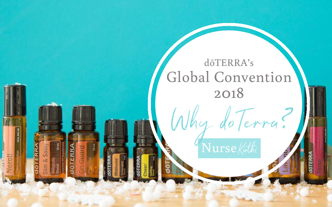 doTERRA Global Convention 2018: Why doTERRA?