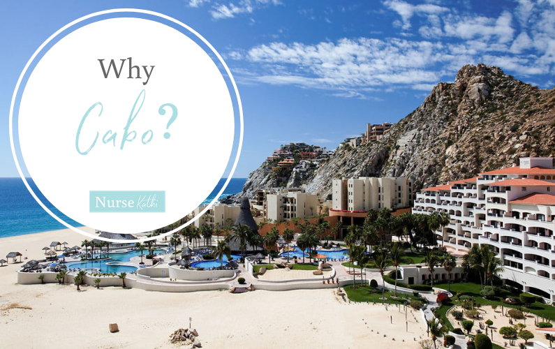 Why Cabo?