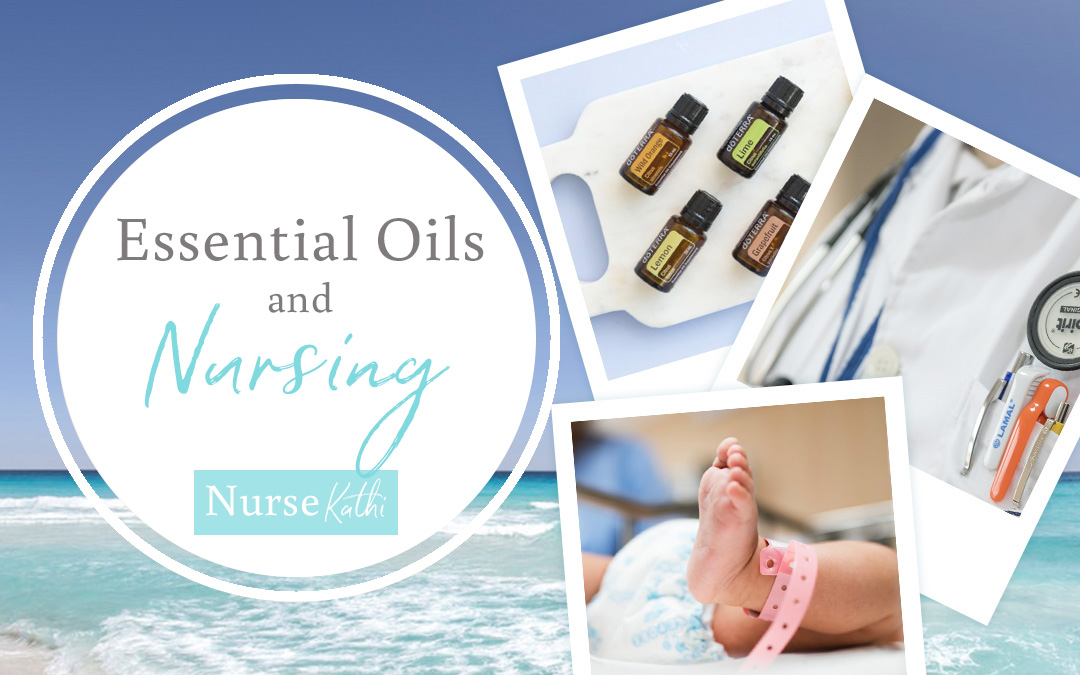 Essential Oils and Nursing