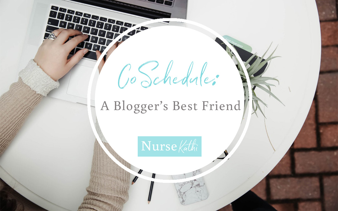 CoSchedule – A Blogger's Best Friend