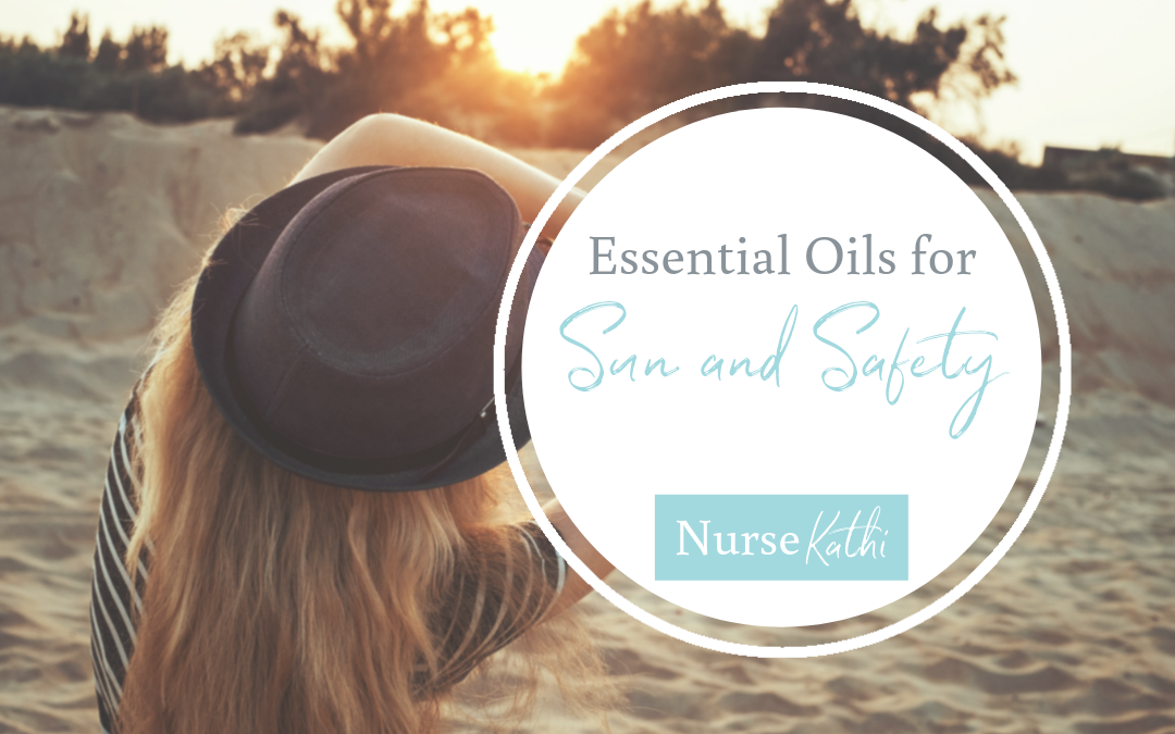 May Oil Series: Essential Oils for Sun and Safety