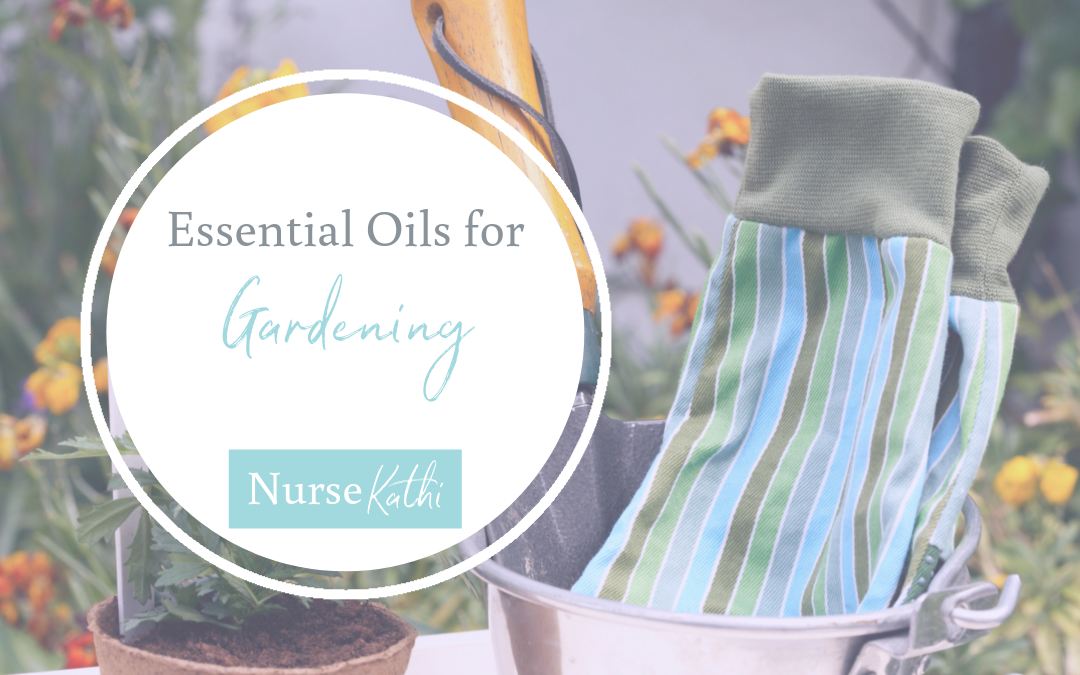 May Oil Series: Essential Oils for Gardening
