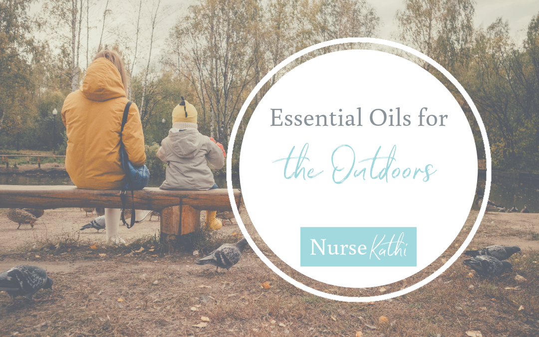May Oil Series: Essential Oils for the Outdoors