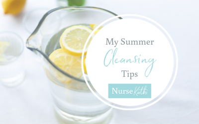 My Summer Cleansing Tips