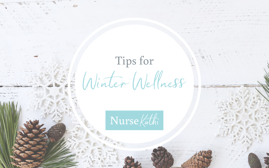 Tips for Winter Wellness