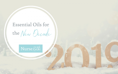 Essential Oils for the New Decade